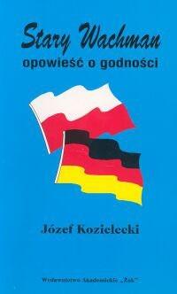 Okładka książki Stary Wachman. Opowieść o godności