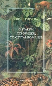 Okładka książki O starym człowieku, co czytał romanse