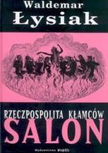 Okładka książki Rzeczpospolita Kłamców. Salon