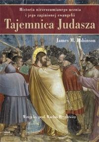 Okładka książki Tajemnica Judasza. Historia niezrozumianego ucznia i jego zaginionej ewangelii