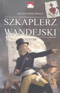 Okładka książki Szkaplerz Wandejski