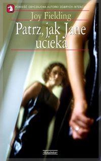 Okładka książki Patrz jak Jane ucieka