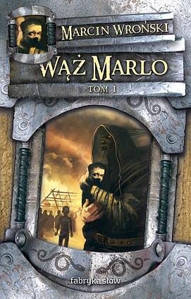 Okładka książki Wąż Marlo, t.1