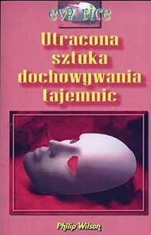 Okładka książki Utracona sztuka dochowywania tajemnic
