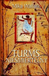 Okładka książki Turms, Nieśmiertelny