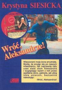 Okładka książki Wróć, Aleksandrze!