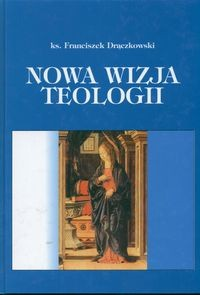 Okładka książki Nowa wizja teologii
