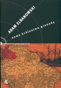 Okładka książki Nowe królestwo Grenady