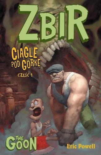 Okładka książki Zbir, t.1: Ciągle pod górkę, cz. 1