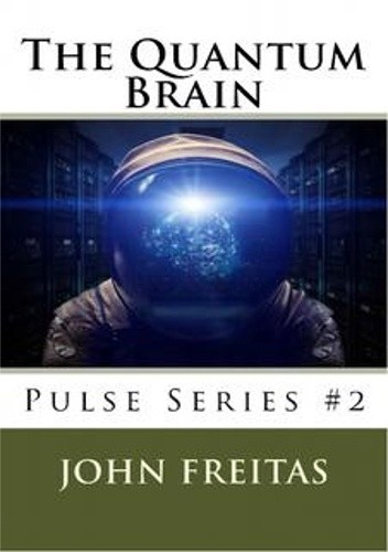Okładka książki The Quantum Brain: Beginnings