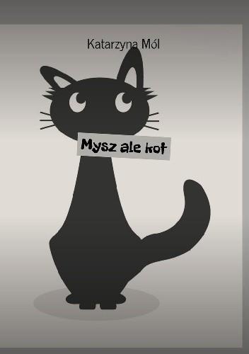 Okładka książki Mysz ale kot