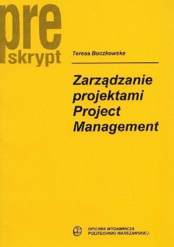 Okładka książki Zarządzanie projektami Project Management Pre skrypt