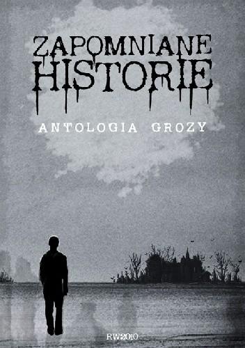 Okładka książki Zapomniane historie
