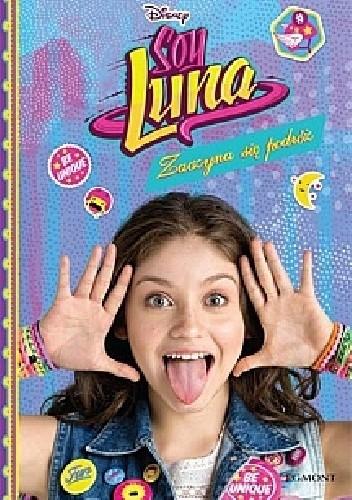 Okładka książki Soy Luna. Zaczyna się podróż