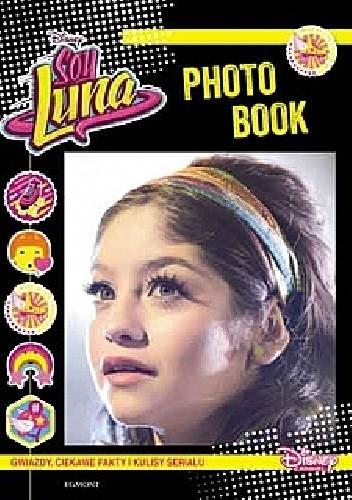 Okładka książki Soy Luna. Photo book