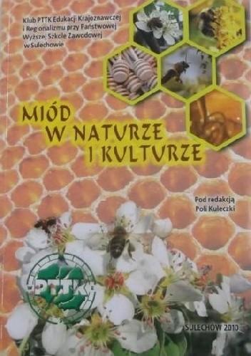 Okładka książki Miód w naturze i kulturze