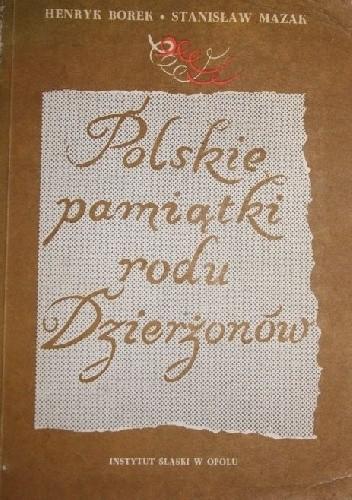 Okładka książki POLSKIE PAMIĄTKI RODU DZIERŻONÓW