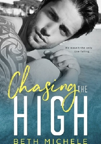 Okładka książki Chasing The High