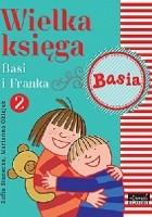 Wielka księga Basi i Franka 2