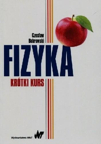 Okładka książki Fizyka. Krótki kurs