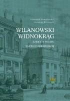 Wilanowski widnokrąg. Szkice o pałacu i sztuce europejskiej