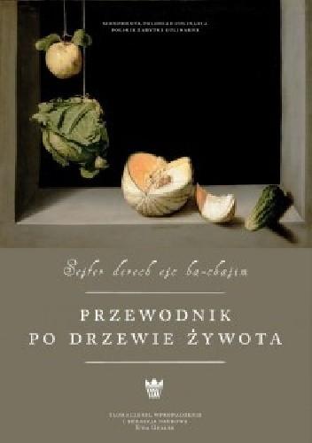 Okładka książki Przewodnik po drzewie żywota