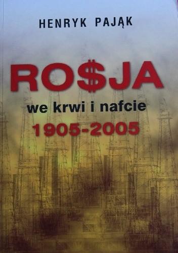 Okładka książki Rosja we krwi i nafcie 1905-2005