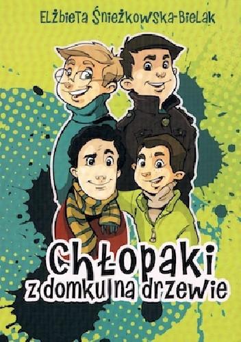 Okładka książki Chłopaki z domku na drzewie