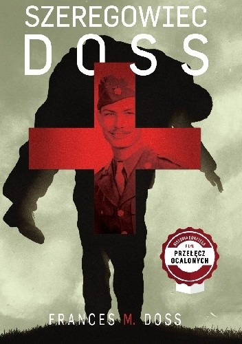 Okładka książki Szeregowiec Doss