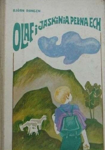 """Okładka książki """"Olaf i jaskinia pełna ech"""""""