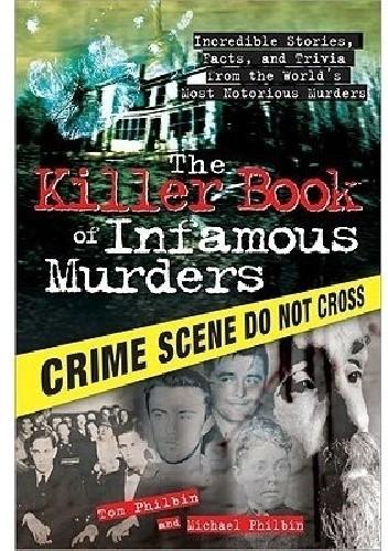 Okładka książki The Killer Book of Infamous Murders