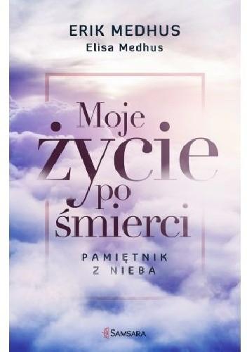 Okładka książki Moje życie po śmierci