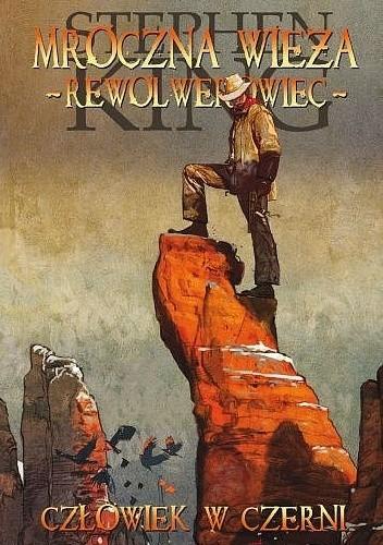 Okładka książki Mroczna Wieża - Rewolwerowiec: Człowiek w czerni