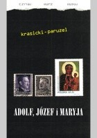 Adolf, Józef i Maryja