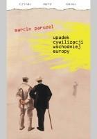 Upadek cywilizacji Wschodniej Europy