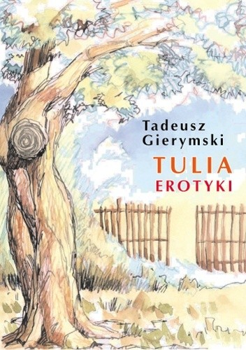 Okładka książki Tulia : erotyki