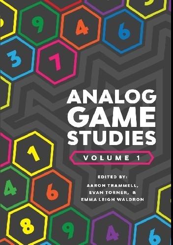 Okładka książki Analog Game Studies vol. 1