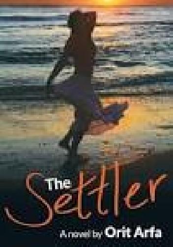 Okładka książki The Settler: A Novel of Modern Israel