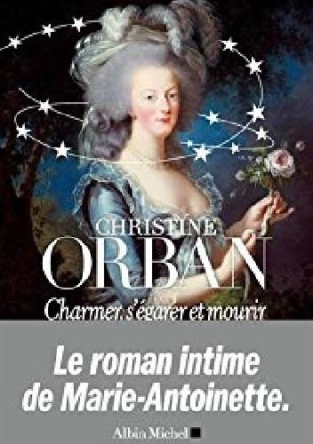 Okładka książki Charmer, s'égarer et mourir