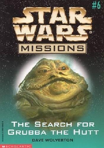 Okładka książki The Search for Grubba the Hutt