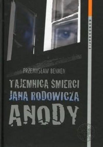 Okładka książki Tajemnica śmierci Jana Rodowicza Anody