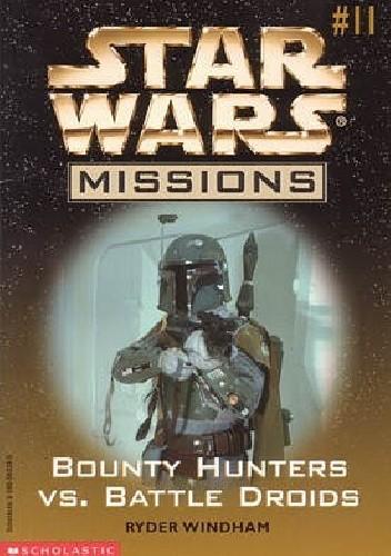 Okładka książki Bounty Hunters vs. Battle Droids