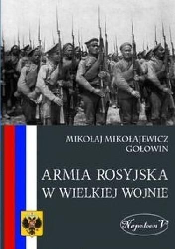 Okładka książki Armia rosyjska w Wielkiej Wojnie