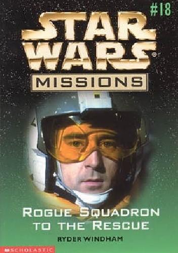 Okładka książki Rogue Squadron to the Rescue