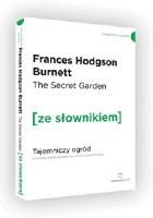 The Secret Garden. Tajemniczy ogród z podręcznym słownikiem angielsko-polskim