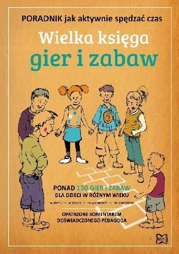 Okładka książki Wielka księga gier i zabaw