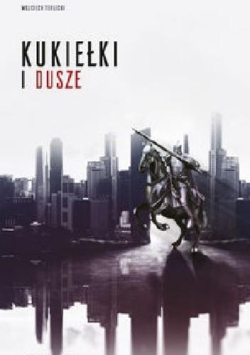 Okładka książki Kukiełki i Dusze