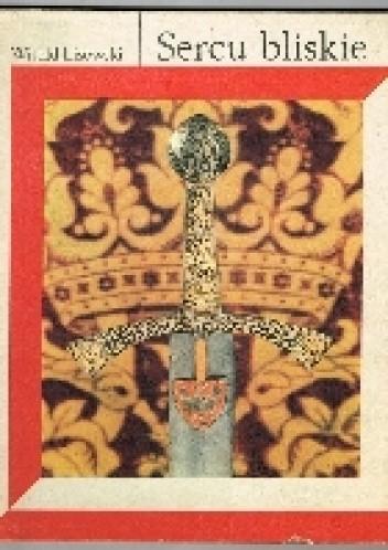 Okładka książki Sercu Bliskie