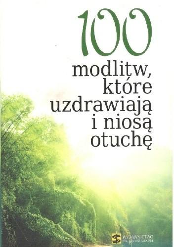 Okładka książki 100 modlitw ,które uzdrawiają i niosą otuchę