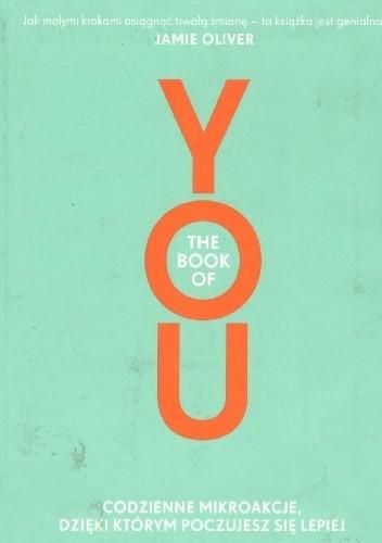 Okładka książki YOU.Codzienne mikroakcje,dzięki którym poczujesz się lepiej